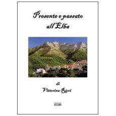 Presente e passato all'Elba