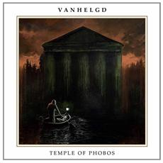 "Vanhelgd - Temple Of Phobos (Lp + 7"")"