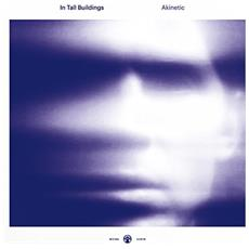 In Tall Buildings - Akinetic