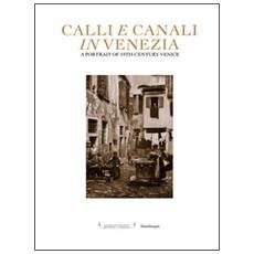 Calli e canali in Venezia