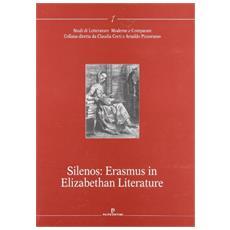 Silenos: Erasmus in elizabethan literature