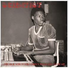 Scientist - Dub Album They Didn't Want You To Hear