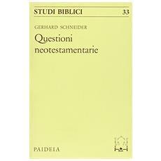 Questioni neotestamentarie (Le)