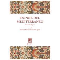 Donne del mediterraneo. dinamiche di potere