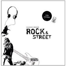 Rock and street. Con CD Audio