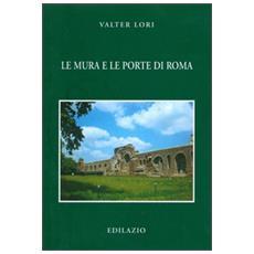 Le mura e le porte di Roma