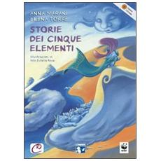 Storie dei cinque elementi. Ediz. multilingue. Con 2 CD Audio
