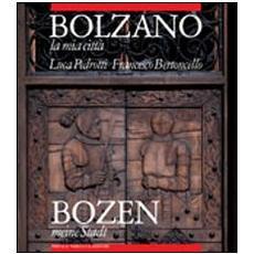 Bolzano la mia città