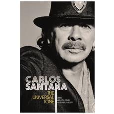 Carlos Santana - The Universal Tone