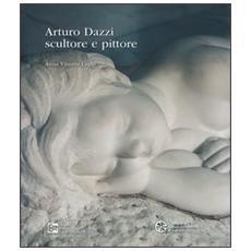 Arturo Dazzi scultore e pittore