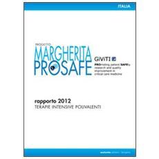 Progetto Margherita prosafe report 2012