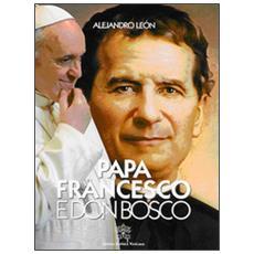 Papa Francesco e don Bosco