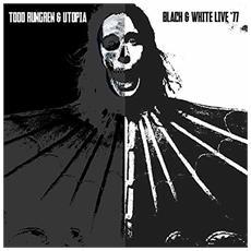 Todd Rundgren & Utopia - Black And White 77 (180gr)