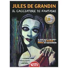 Jules De Grandin - Cacciatore Di Fantasmi (Il)