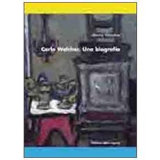 Carlo Walcher. Una biografia