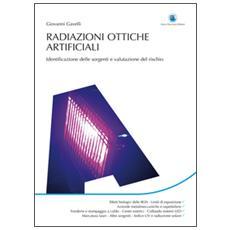 Radiazioni ottiche artificiali. Identificazione delle sorgenti e valutazione del rischio