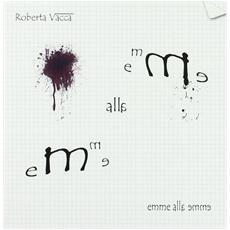 Roberta Vacca - Emme Alla Emme