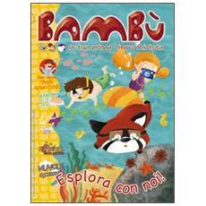 Bambù. Esplora con noi