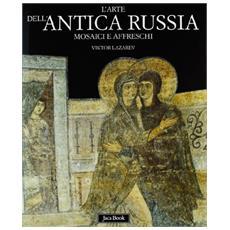 Arte dell'antica Russia (L')