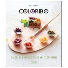 Coloribo. Colori da mangiare e cibo multisensoriale