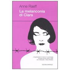 Melanconia di Clara (La)