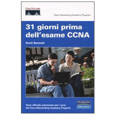 Trentuno giorni prima dell'esame CCNA