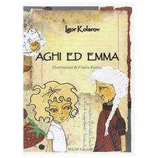 Aghi ed Emma