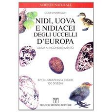 Nidi, uova e nidiacei degli uccelli d'Europa