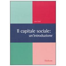 Il capitale sociale: un'introduzione