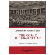 Che cos'� il Terzo stato? Il manifesto politico della rivoluzione francese
