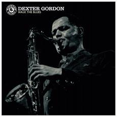Dexter Gordon - Walk The Blues