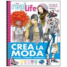 Crea la moda. Real life