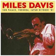 Miles Davis - Sun Palace, Fukuoka, Japan October '81 (2 Lp) 180gr