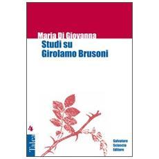 Studi su Girolamo Brusoni