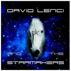 David Lenci & The Starmakers - David Lenci And The Starmakers