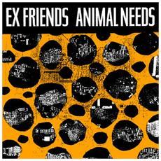 "Exfriends - Animal Needs (7"")"