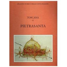 Atlante storico delle città italiane. Toscana. 11. Pietrasanta (Lucca)