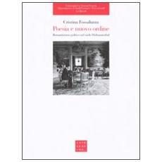 Poesia e nuovo ordine. Romanticismo politico nel tardo Hofmannsthal
