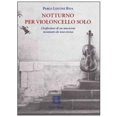 Notturno per violoncello solo