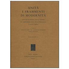 Unità e frammenti di modernità. Arte e scienza nella Roma di Gregorio XIII Boncompagni (1572-1585)