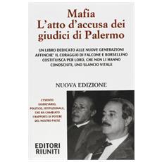 Mafia l'atto d'accusa dei giudici di Palermo