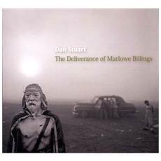 Dan Stuart - The Deliverance Of Marlowe Billings