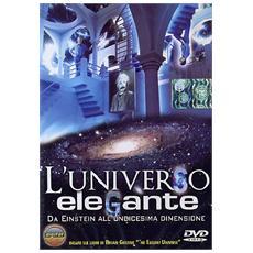 Universo Elegante (L') - La Fisica Secondo Brian Greene
