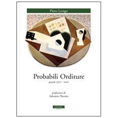 Probabili orditure. Poesie 1977-2012