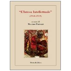 «L'intesa intelletuale» (1918-1919)