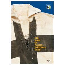 100 anni Parma Football Club