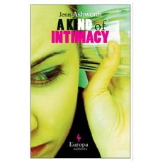 Kind of intimacy (A)
