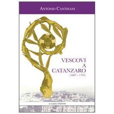 Vescovi a Catanzaro (1687-1791)