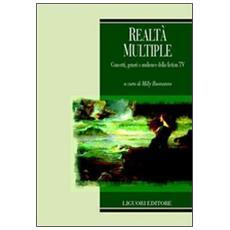 Realt� multiple. Concetti, generi e audience della fiction TV