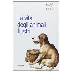 Vita degli animali illustri (La)